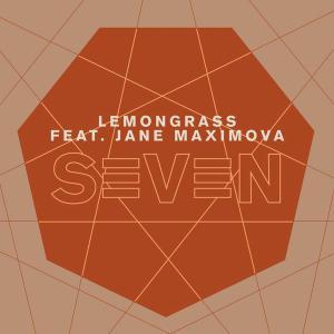 Lemongrass feat. Jane Maximova - Seven [EP] (2019)