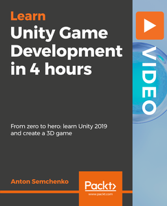 Unity Game Development in 4 hours