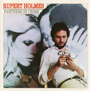 Rupert Holmes - Partners In Crime (1979) [1993, Reissue]