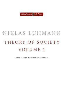 Theory of Society, Volume 1