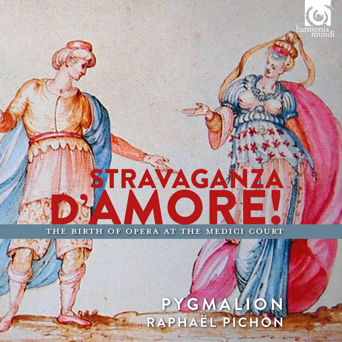 Pygmalion & Raphaël Pichon - Stravaganza d'amore! The Birth of Opera at the Medici Court (2017) [24/96]