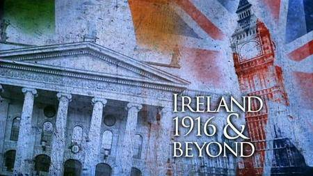 BBC - Ireland 1916 and Beyond Lecture (2016)
