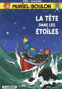 Muriel et Boulon - Tome 5 - La Tete Dans Les Étoiles