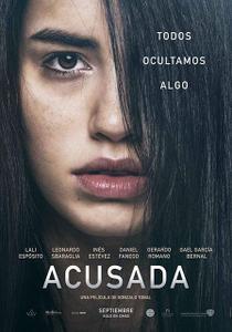 The Accused / Acusada (2018)