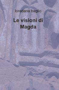 Le visioni di Magda