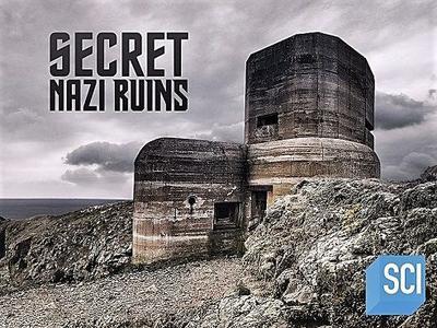 Sci Ch - Secret Nazi Ruins: Series 1 (2019)