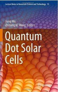 Quantum Dot Solar Cells (repost)