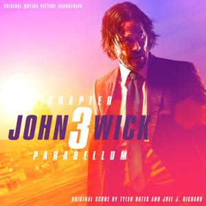 Tyler Bates And Joel J. Richard - John Wick: Chapter 3 - Parabellum (Original Motion Picture Soundtrack) (2019)