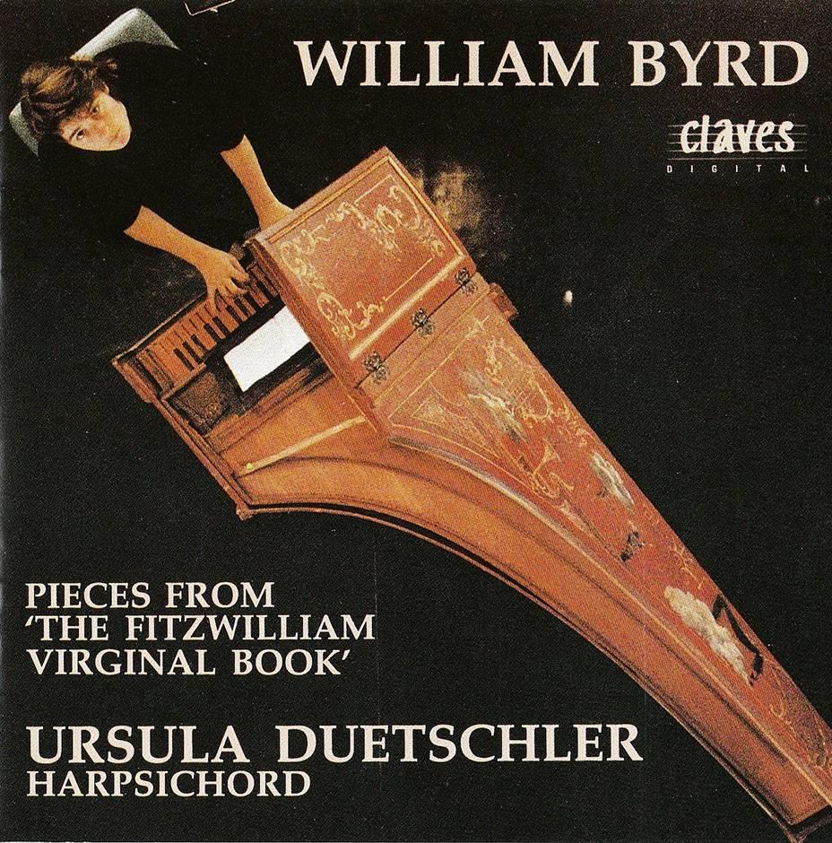 Ursula Duetschler - William Byrd: Pieces from the 'Fitzwilliam Virginal Book' (1990)