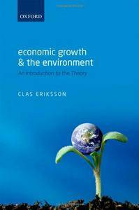 Economic Growth and the Environment: An Introduction to the Theory (repost)