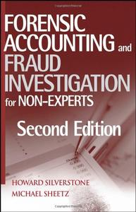 Forensic Accounting and Fraud Investigation for Non-Experts, 2 edition (repost)