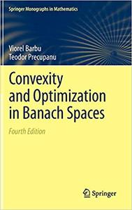 Convexity and Optimization in Banach Spaces  Ed 4