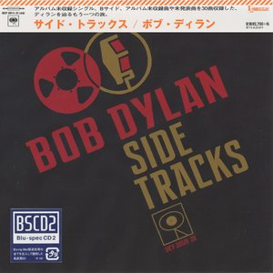 Bob Dylan - Side Tracks (2013) {2CD  Set Columbia Japan Blu-spec CD2 MiniLP, SICP-30519~20}
