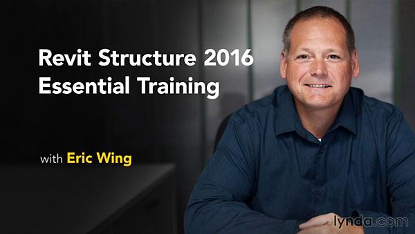 Lynda - Revit Structure 2016 Essential Training [repost]