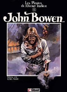 Les Pirates de l'Océan Indien - Tome 1 - John Bowen
