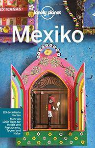 Lonely Planet Reiseführer Mexiko, 6. Auflage