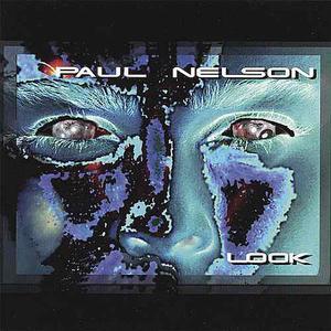 Paul Nelson - Look (2001)