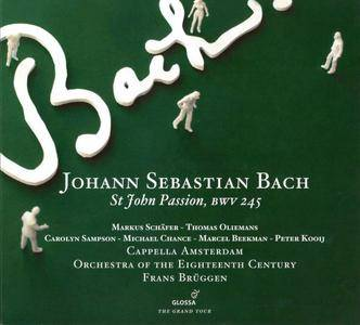 Cappella Amsterdam, Orchestra of the Eighteenth Century, Frans Bruggen - JS Bach: St John Passion, BWV 245 (2011) 2CD [Re-Up]