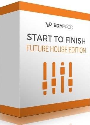 EdmProd - Start To Finish: Future House Edition (2016)