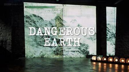 BBC - Dangerous Earth: Series 1 (2016)