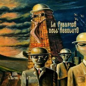 La Fabbrica Dell'Assoluto - 1984: L'Ultimo Uomo D'Europa (2015)