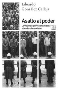 «Asalto al poder» by Eduardo González Calleja