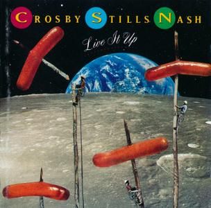 Crosby, Stills & Nash - Live It Up (1990)
