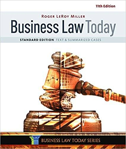 Business Law Today, Standard: Text & Summarized Cases (MindTap Course List), 11th Edition