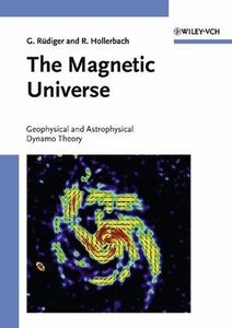 The Magnetic Universe: Geophysical and Astrophysical Dynamo Theory (Repost)