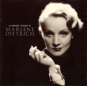 Marlene Dietrich - Lili Marlene: The Best of Marlene Dietrich (2000) [Re-Up]