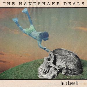 The Handshake Deals - Let's Taste It (2019)