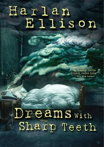 Harlan Ellison: Dreams with Sharp Teeth (2008)