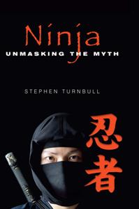 Ninja : Unmasking the Myth