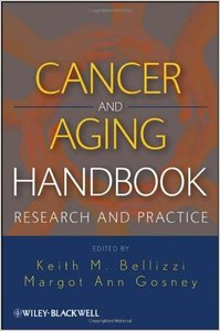 Cancer and Aging Handbook: Research and Practice