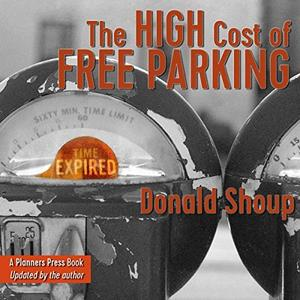 The High Cost of Free Parking, Updated Edition [Audiobook]