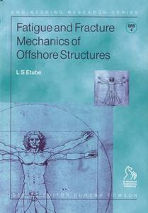 Fatigue and Fracture Mechanics of Offshore Structures (Repost)