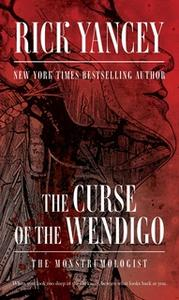 «The Curse of the Wendigo» by Rick Yancey