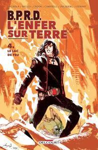 B.P.R.D. - L'Enfer sur Terre 04 - Le Lac de feu