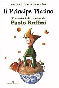 Il principe piccino di Antoine di Saint-Exupéry - Paolo Ruffini