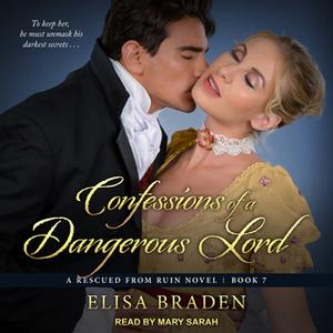 «Confessions of a Dangerous Lord» by Elisa Braden