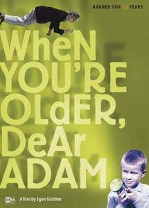 When You're Older, Dear Adam (1990) Wenn du groß bist, lieber Adam