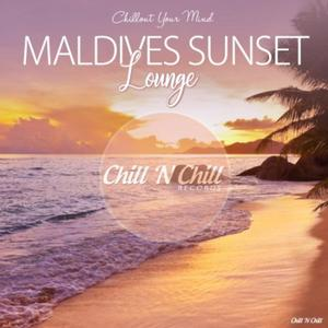 VA - Maldives Sunset Lounge (Chillout Your Mind) (2019)