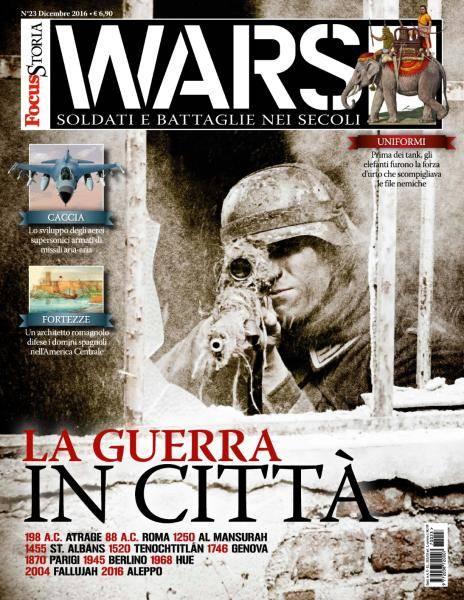 Focus Storia Wars N.23 - Dicembre 2016