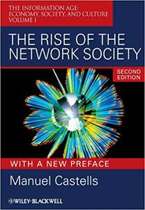 The Rise of the Network Society (Repost)