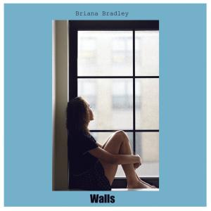 Briana Bradley - Walls (2019)