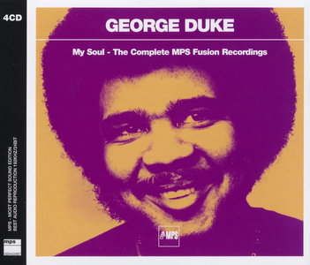 George Duke - My Soul: The Complete MPS Fusion Recordings, 1971-1976 (2008) {4CD BoxSet MPS Remaster}