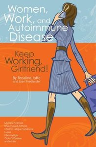 Women, Work, and Autoimmune Disease by L.G. Mansfield