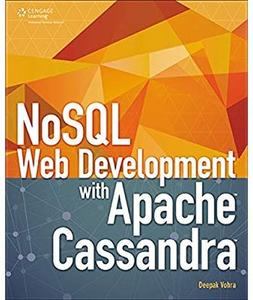 NoSQL Web Development with Apache Cassandra [Repost]