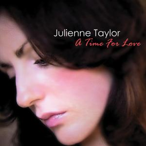 Julienne Taylor - A Time For Love (2010)