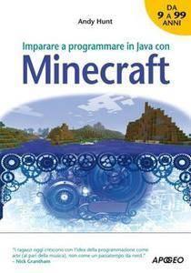 Andy Hunt - Imparare a programmare in Java con Minecraft (repost)
